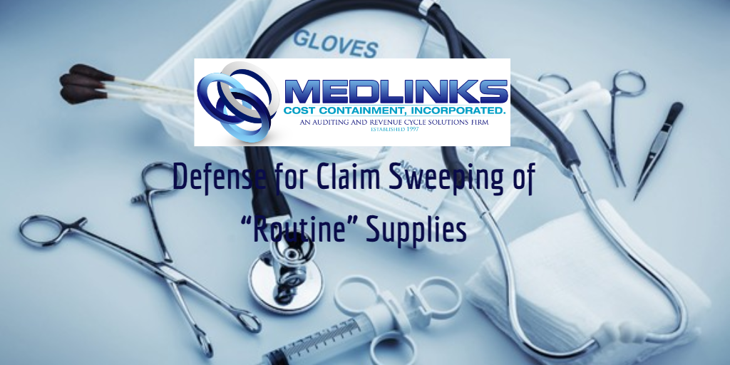 """Defense for Claim Sweeping of """"Routine"""" Supplies"""